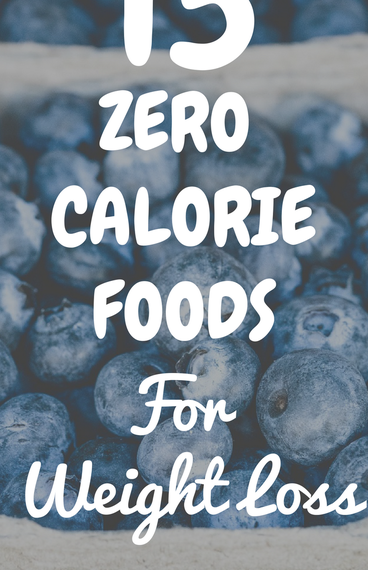 zero calorie foods for weight loss